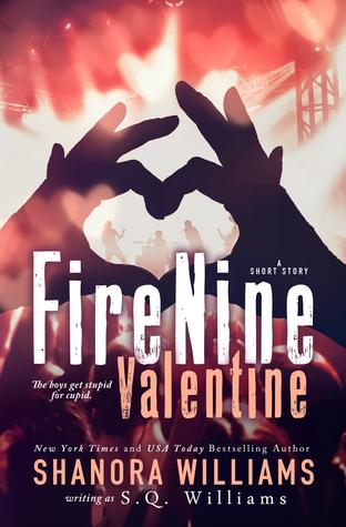 FireNine Valentine (FireNine, #4.5)  by  Shanora Williams