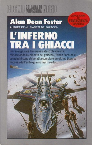 Linferno tra i ghiacci (Icerigger, #3)  by  Alan Dean Foster