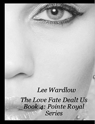 What She Got (Pointe Royal, #2)  by  Lee Wardlow