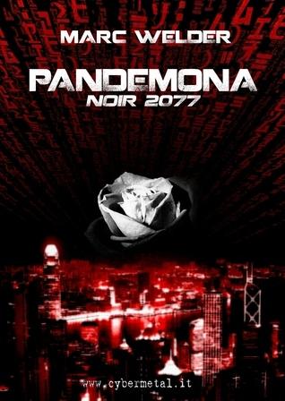 Pandemona - Noir 2077  by  Marc Welder