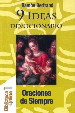 9 Ideas Devocionario. Oraciones de Siempre  by  Ramón Bertrand