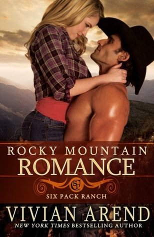 Rocky Mountain Romance (Six Pack Ranch) (Volume 7) Vivian Arend