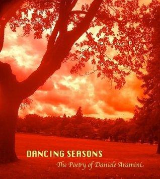 DANCING SEASONS  by  Daniele Aramini