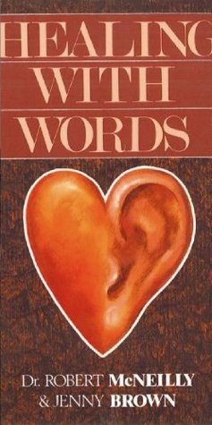 Healing with Words Robert B. McNeilly