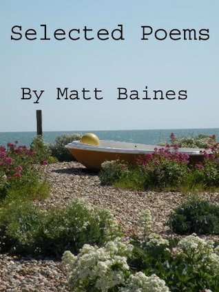 Selected Poems Matt Baines