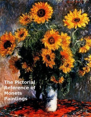 An Illustrated Reference Of Monets Paintings  by  Hamish McKenna