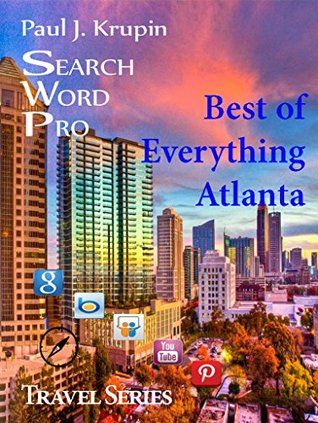 Atlanta, GA - The Best of Everything - Search Word Pro (Travel Series)  by  Paul J. Krupin
