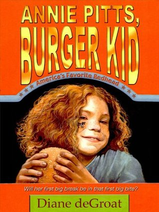 Annie Pitts, Burger Kid  by  Diane deGroat