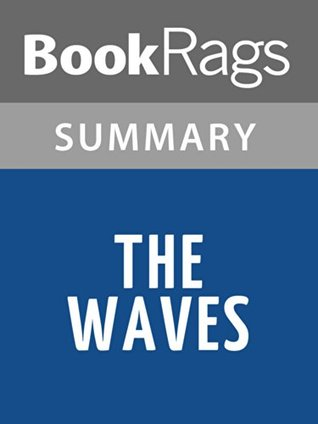 The Waves Virginia Woolf | Summary & Study Guide by BookRags