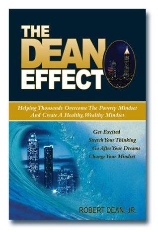 The Dean Effect  by  Robert Dean Jr.