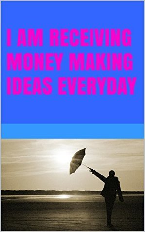 I am receiving money making ideas everyday  by  Lanni Tolls