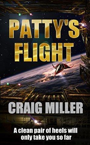 Pattys Flight (Freyas Flight Book 1) Craig P. Miller