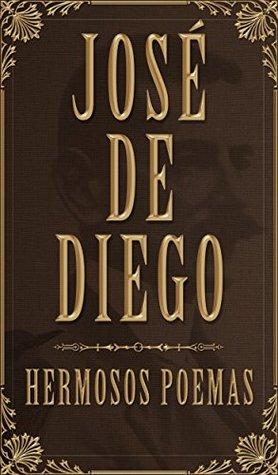 José de Diego: Hermosos Poemas José de Diego