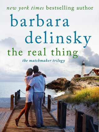 The Real Thing (Matchmaker, #1)  by  Barbara Delinsky