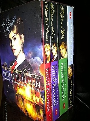The Sally Lockhart Collection: The Ruby in the Smoke, The Shadow in the North, The Tiger in the Well and The Tin Princess Philip Pullman