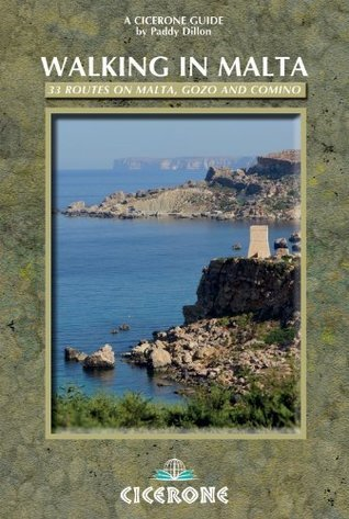 Walking in Malta: 33 Routes on Malta, Gozo and Comino  by  Paddy Dillon