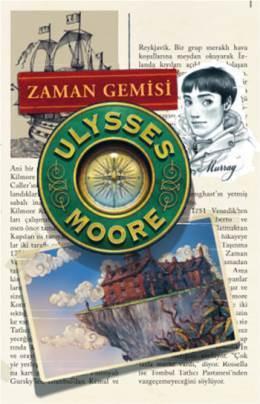 Zaman Gemisi (Ulysses Moore, #13)  by  Pierdomenico Baccalario