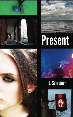 Present (Aftermath Trilogy - Book 2)  by  E. Schreiner