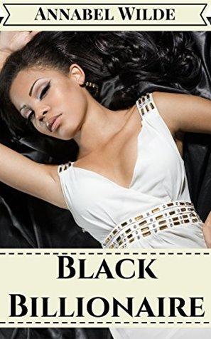 Black Billionaire Annabel Wilde