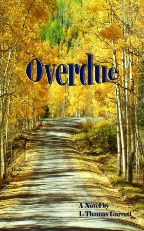 Overdue  by  Lewis Garrett
