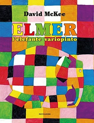 Elmer lelefante variopinto David McKee