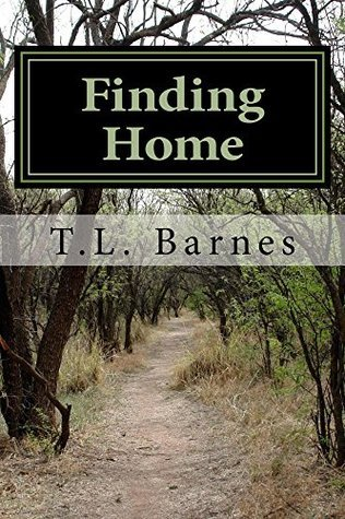 Finding Home  by  T. Barnes