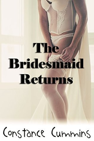 The Bridesmaid Returns Constance Cummins