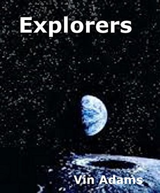 Explorers  by  Vin Adams