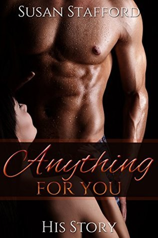 Anything For You: His Story Susan Stafford