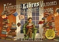 Los fantásticos libros voladores del Sr. Morris Lessmore