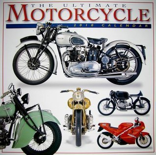Ultimate Motorcycles 2010 Wall Calendar  by  DK Publishing