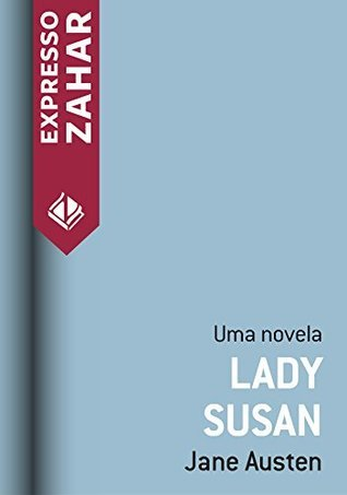 Lady Susan - Uma novela  by  Jane Austen
