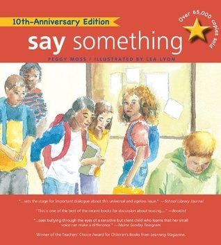 Say Something: 10th Anniversary Edition Peggy Moss
