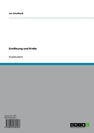 Ernährung und Krebs  by  Jan Schultheiß
