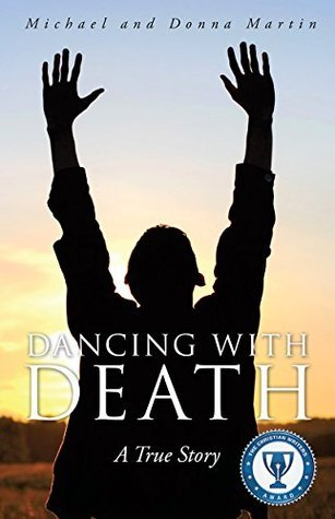 Dancing With Death  by  Michael and Donna Martin