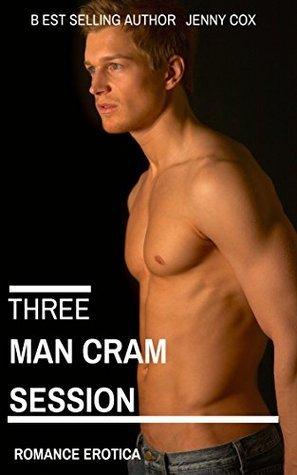 Three Man Cram Session - Bi Romance Erotica  by  Jenny Cox