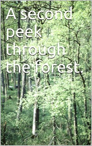 A second peek through the forest. Gary Martin