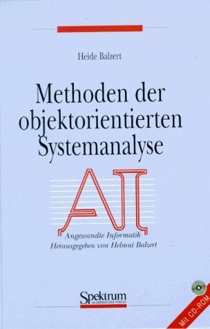 Methoden der objektorientierten Systemanalyse Heide Balzert