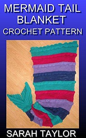Mermaid Tail Blanket Crochet Pattern  by  Sarah Taylor