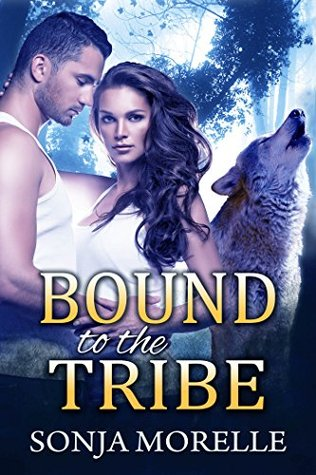 Bound to the Tribe (Bound to the Pack, #2)  by  Sonja Morelle