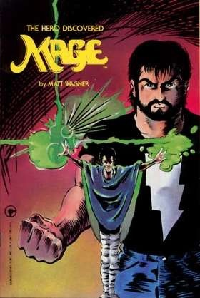Mage, Volume One: The Hero Discovered (Mage: The Hero Discovered #1-4)  by  Matt Wagner