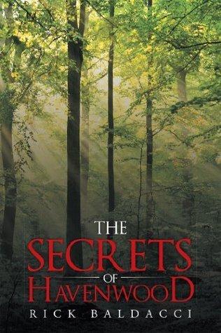 The Secrets of Havenwood  by  Rick Baldacci