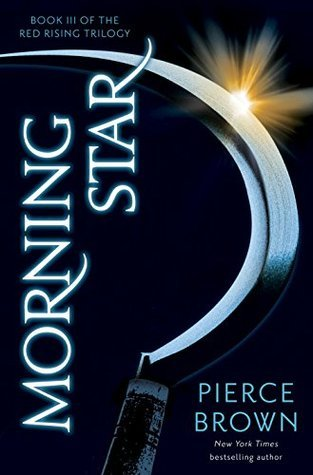 Morning Star (Red Rising Trilogy #3)  by  Pierce Brown