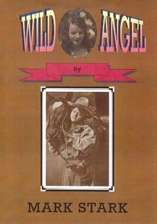 Wild Angel Mark Stark