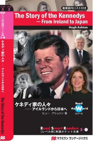 The Story of the Kennedys: From Ireland to Japan Read Smart Readers  by  Hugh Ashton