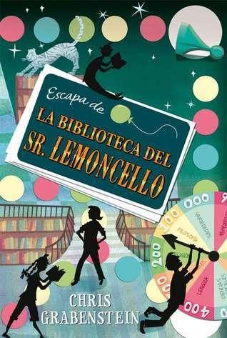 Escapa de la biblioteca del Señor Lemoncello Chris Grabenstein