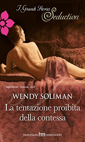 La tentazione proibita della contessa Wendy Soliman