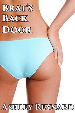 Taboo Erotica Fantasies: Brats Back Door Ashley Reynard
