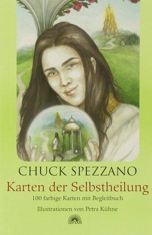 Karten der Selbstheilung Chuck Spezzano