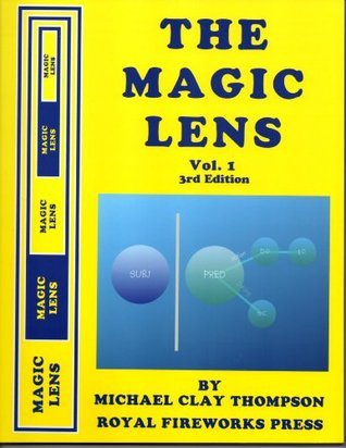 The Magic Lens Vol 1 Student Text 3rd Edition  by  Michael Clay Thompson